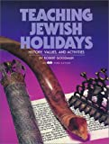 Teaching Jewish Holidays: History, Values, and Activities (Paperback)