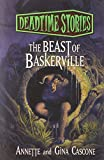 Annette Cascone Beast of Baskerville: Deadtime Stories, The