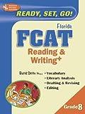 FCAT 8th Grade Reading & Writing (REA) - Best Test Prep (Florida FCAT Test Preparation) (0738600830) by Editors of REA