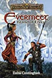 Evermeet: Island of Elves (Forgotten Realms Fantasy Adventure) (0786907134) by Cunningham, Elaine