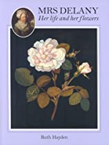 Free Mrs. Delaney: Her Life and Her Flowers Ebook & PDF Download
