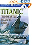 Titanic: The Disaster That Shocked th...