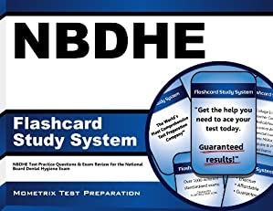 NBDHE Flashcard Study System: NBDHE Test Practice Questions & Exam Review for the National Board Dental Hygiene Exam