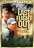 Billy Graham Presents - Last Flight Out
