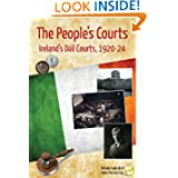 The People's Courts: Ireland's Dáil Courts, 1920-24