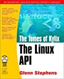 The Tomes of Kylix: The Linux Api (Wordware Delphi Developer's Library)