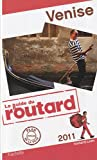 echange, troc Collectif - Guide du Routard Venise 2011