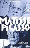echange, troc Pierre Cabanne - Matisse-Picasso. Des années cubistes aux années glorieuses