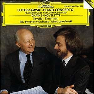 Lutoslawski : Concerto pour piano - Chaîne 3 - Novelette