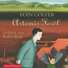 Artemis Fowl (Artemis Fowl 1) Audiobook by Eoin Colfer Narrated by Rufus Beck