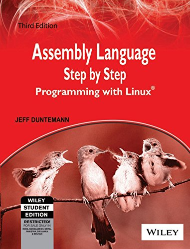 Assembly Language Step by Step: Programming with Linux