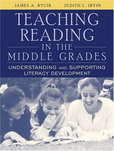 Teaching Reading in the Middle Grades: Understanding and Supporting Literacy Development