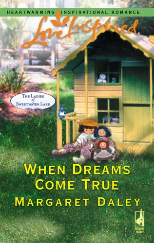 Image for When Dreams Come True (The Ladies of Sweetwater Lake, Book 4) (Love Inspired #339)