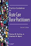 img - for Practice Guidelines for Acute Care Nurse Practitioners book / textbook / text book