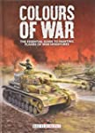Colours of War: The Essential Guide t...