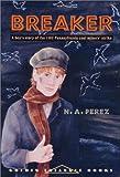 Breaker (Pitt Golden Triangle Books)