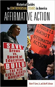 affirmative action a controversial topic Discover librarian-selected research resources on affirmative action from the  home » browse » controversial topics » affirmative action  by topic art and.