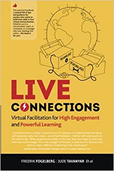 LIVE Connections: Virtual Facilitation For High Engagement And Powerful Learning