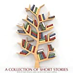 A Collection of Classic Short Stories: Volume Two |  Saland Publishing