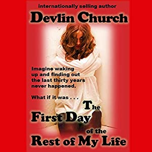 The First Day in the Rest of My Life Audiobook