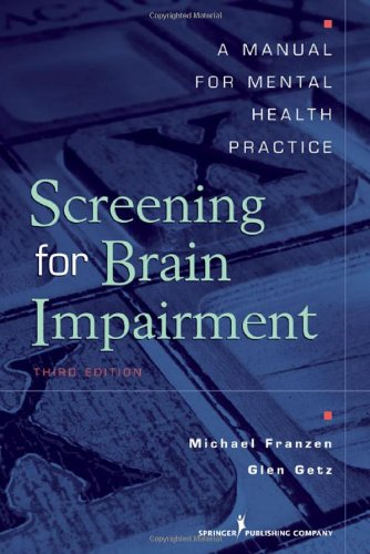 Screening For Brain Impairment: A Manual For Mental Health Practice, Third Edition front-833969
