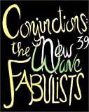 Conjunctions: 39, The New Wave Fabulists (0941964558) by Carroll, Jonathan