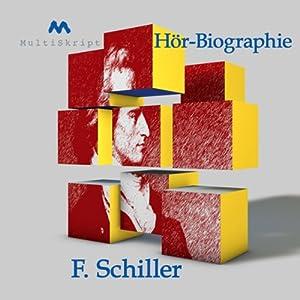 Schiller - Hörbiographie Hörbuch