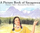 A Picture Book of Sacagawea (Picture Book Biographies) (Picture Book Biography)