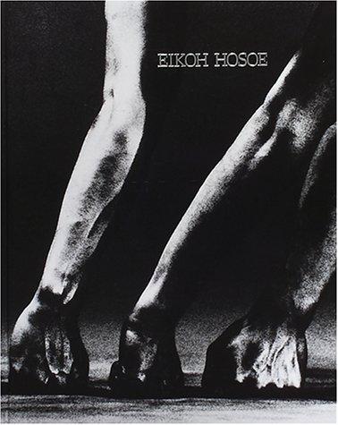 細江英公の写真1950‐2000―EIKOH HOSOE:Photographs