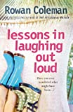 Rowan Coleman Lessons in Laughing Out Loud