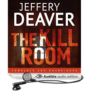 The Kill Room: Lincoln Rhyme, Book 10 (Unabridged)