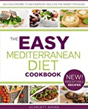 Mediterranean Diet Cookbook - Easy Recipes Inspired By Italy, Greece and Spain (Easy Diets)