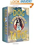 The Original Dog Tarot: Divine the Ca...