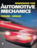 Automotive Mechanics, Workbook (0028009460) by William H. Crouse