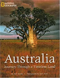 Australia: Journey Through A Timeless Land by National Geographic
