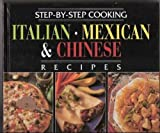 Italian - Mexican and Chinese Cookbook (0785308989) by Publications International