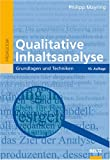 Qualitative Inhaltsanalyse: Grundlagen und Techniken - Philipp Mayring