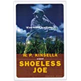 Shoeless Joe ~ W. A. Kinsella