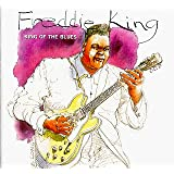 King Of The Bluespar Freddie King