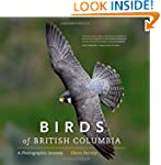 Birds of British Columbia: A Photogra...