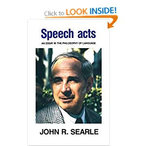 """act essay in language philosophy speech John searle: from speech acts to social reality language to philosophy making itself felt in the article """"what is a speech act"""" (in philosophy in."""