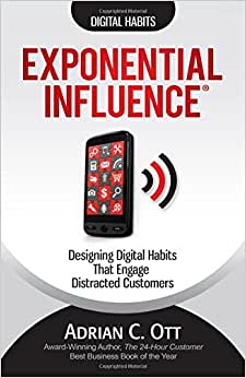 Exponential Influence: Designing Digital Habits That Engage Distracted Customers