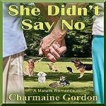She Didn't Say No | Charmaine Gordon