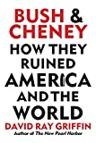 img - for Bush and Cheney: How They Ruined America and the World book / textbook / text book