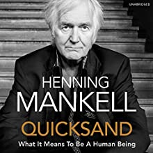Quicksand Audiobook by Henning Mankell, Laurie Thompson - translator Narrated by Sean Barrett