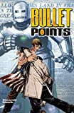 Bullet Points (Graphic Novel Pb)
