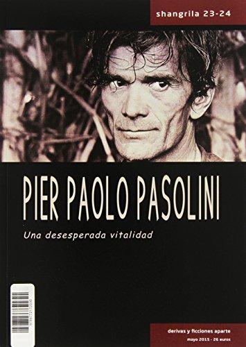 shangrila-23-24-pier-paolo-pasolini-una-desesperada-vitalidad