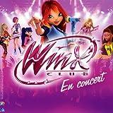 echange, troc Winx Club - Winx Club En Concert