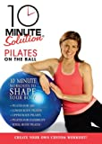 Cover art for  10 Minute Solution: Pilates on the Ball