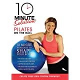 10 Minute Solution Pilates on the Ball [Import]by DVD